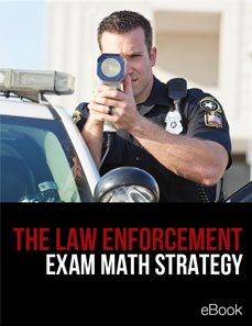 The Law Enforcement Exam Math Strategy